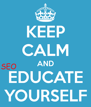 keep-calm-and-educate-yourself-SEO